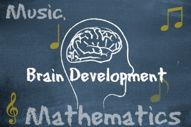 Music, Math & Brain Development