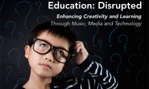 Education: Disrupted